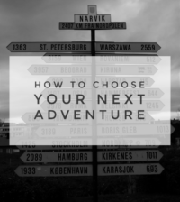 How to Choose Your Next Adventure