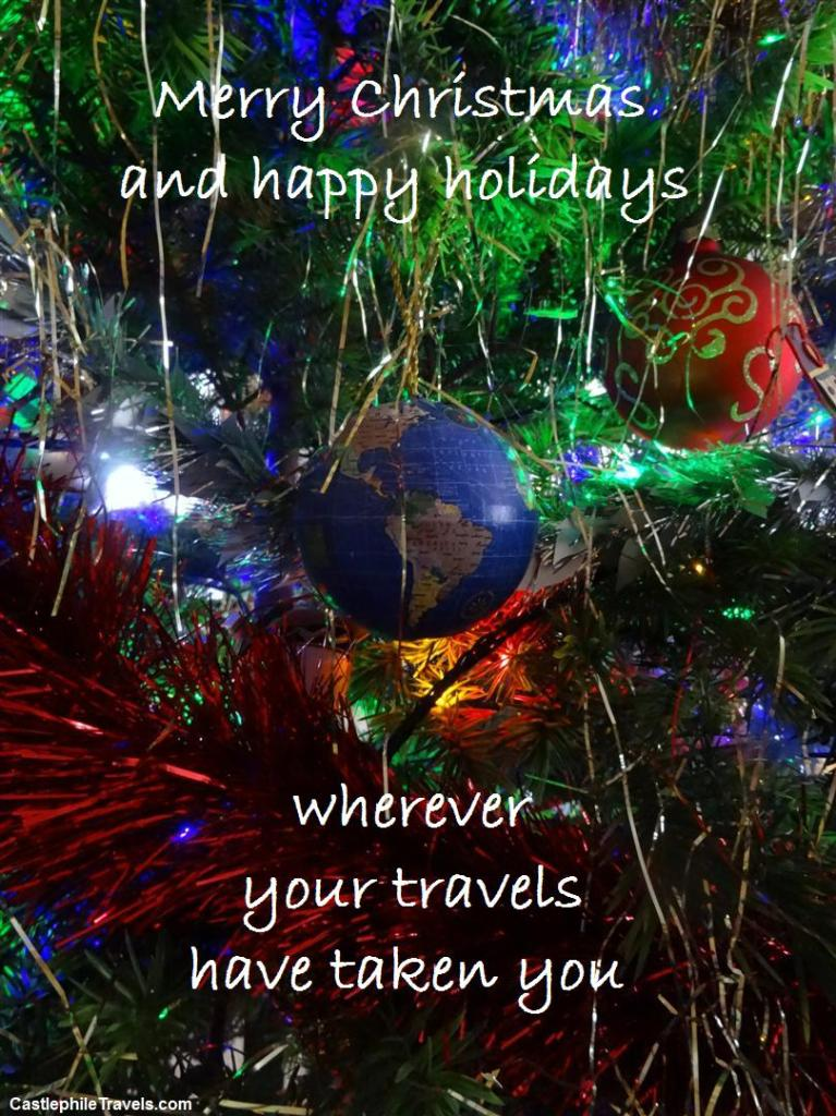Merry Christmas and happy holidays, wherever your travels have taken you