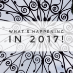 What's Happening in 2017!