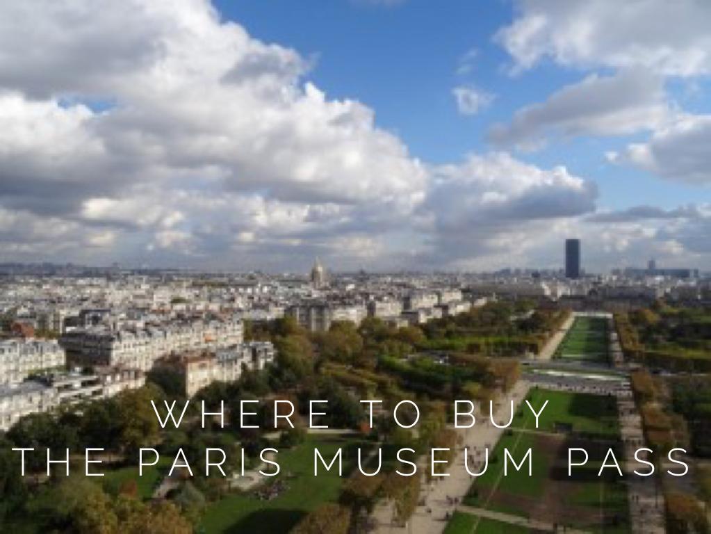Where to buy the Paris Museum Pass
